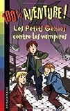 """Afficher """"Les Petits génies contre les vampires"""""""