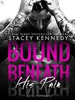 Bound Beneath His Pain: A Dirty Little Secrets Novel