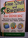 img - for The Bargain Book for Savvy Seniors: How to Save on Groceries, Utilities, Prescriptions, Taxes, Hobbi book / textbook / text book