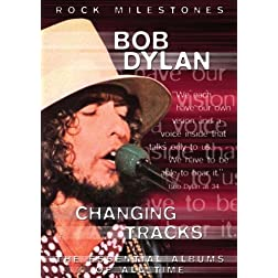 Bob Dylan Changing Tracks