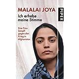 """Ich erhebe meine Stimme: Eine Frau k�mpft gegen den Krieg in Afghanistanvon """"Malalai Joya"""""""