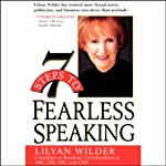 7 Steps to Fearless Speaking | Lilyan Wilder