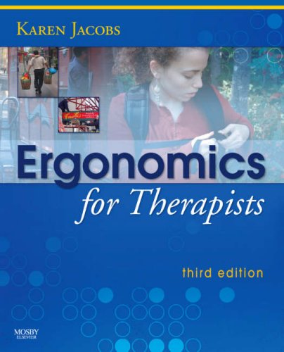 Ergonomics for Therapists, 3e
