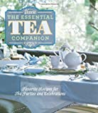 img - for Victoria The Essential Tea Companion: Favorite Recipes for Tea Parties and Celebrations book / textbook / text book
