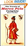 The Travels of Marco Polo - Complete...