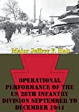 Operational Performance of the US 28th Infantry Division September to December 1944