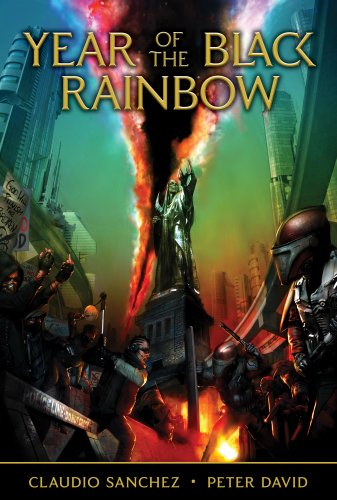 Year of the Black Rainbow (The Amory Wars Book 1), by Claudio Sanchez, Peter David