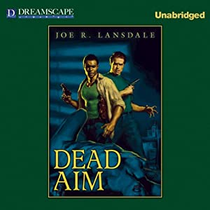 Dead Aim | [Joe R. Lansdale]