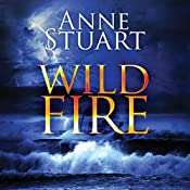 Wildfire: The Fire Series, Book 3 | Anne Stuart