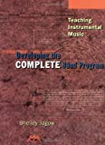 Teaching Instrumental Music: Developing the Complete Band Program