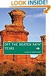 Texas Off the Beaten Path�, 9th: A Gu...