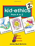 Kid Ethics 2: From A to Z