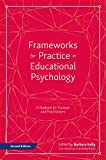 img - for Frameworks for Practice in Educational Psychology, Second Edition: A Textbook for Trainees and Practitioners book / textbook / text book