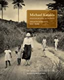 img - for Photographs and Words by Michael Katakis (2011-09-15) book / textbook / text book
