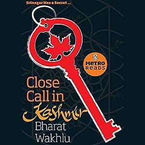 Close Call in Kashmir Audiobook