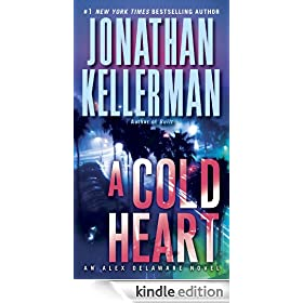 A Cold Heart: An Alex Delaware Novel