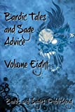 img - for Bardic Tales and Sage Advice (Volume VIII) (Volume 8) book / textbook / text book