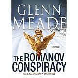 The Romanov Conspiracy: A Thriller ~ Glenn Meade