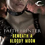 Beneath a Bloody Moon: A Jane Yellowrock Story (       UNABRIDGED) by Faith Hunter Narrated by Khristine Hvam
