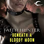Beneath a Bloody Moon: A Jane Yellowrock Story | Faith Hunter