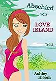 Abschied von Love Island: Teil 3 der Love-Island-Reihe