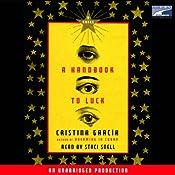 A Handbook to Luck   [Cristina Garcia]