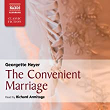 The Convenient Marriage | Livre audio Auteur(s) : Georgette Heyer Narrateur(s) : Richard Armitage