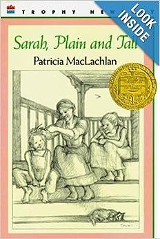 Sarah, Plain and Tall: Patricia MacLachlan: 9780064402057