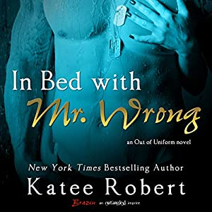 In Bed with Mr. Wrong Audiobook