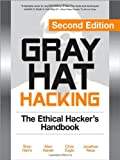 Image of Gray Hat Hacking, Second Edition: The Ethical Hacker's Handbook