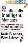 The Emotionally Intelligent Manager:...