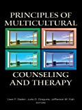 img - for Principles of Multicultural Counseling and Therapy (Counseling and Psychotherapy: Investigating Practice from Scientific, Historical, and Cultural Perspectives) book / textbook / text book