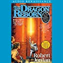 The Dragon Reborn: Book Three of The Wheel of Time (       UNABRIDGED) by Robert Jordan Narrated by Kate Reading, Michael Kramer
