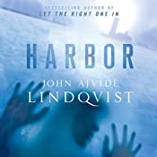 Harbor | [John Ajvide Lindqvist]
