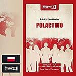 Polactwo | Rafal A. Ziemkiewicz