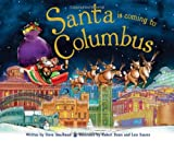 Santa Is Coming to Columbus
