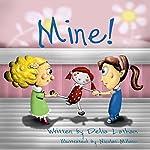 Mine! | Delia Latham