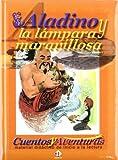 Aladino Y La Lampara Maravillosa (Spanish Edition)