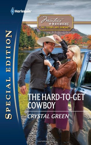 The Hard-to-Get Cowboy (Harlequin Special Edition)
