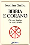 img - for Bibbia e Corano. Che cosa li unisce, che cosa li divide book / textbook / text book