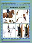 Ayudas del jinete (Guias Ecuestres Il...