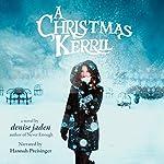 A Christmas Kerril | Denise Jaden