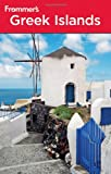 Frommer's Greek Islands (Frommer's Complete Guides) (0470526645) by Marker, Sherry