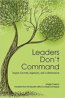 Leaders Don't Command
