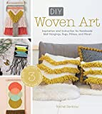 Read DIY Woven Art: Inspiration and Instruction for Handmade Wall Hangings, Rugs, Pillows and More! on-line
