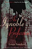 An Ignoble Profession