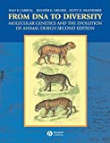 img - for From DNA to Diversity: Molecular Genetics and the Evolution of Animal Design book / textbook / text book