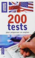 200 Tests pour progresser en anglais
