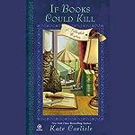 If Books Could Kill: A Bibliophile Mystery | Kate Carlisle