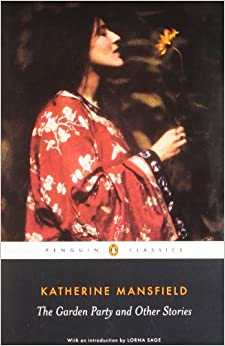 The garden party and other stories penguin classics - The garden party katherine mansfield ...